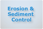 Erosion and Sediment Control