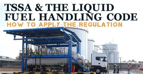 TSSA and the Liquid Fuel Handling Code