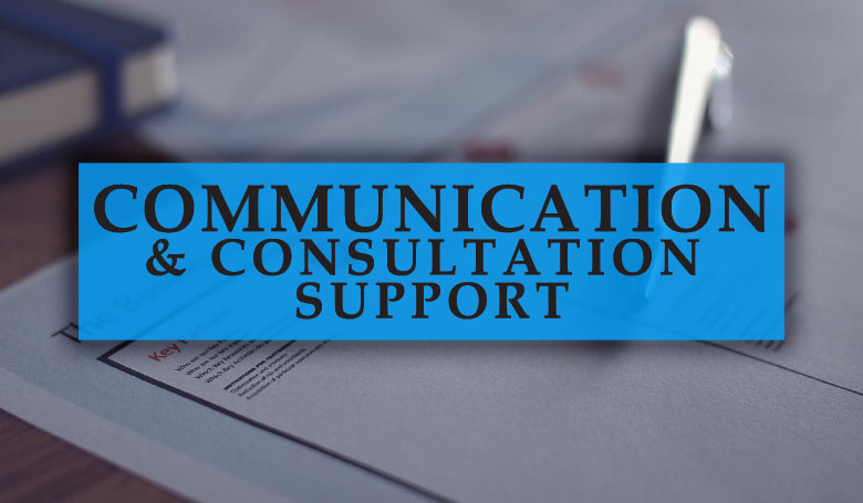 Communication and Consultation Support