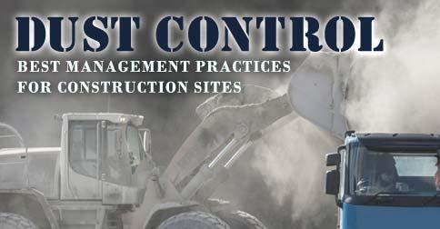 Dust Control Best Management Practices for Construction Sites