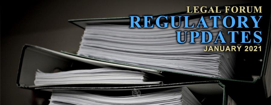 Legal Forum-Regulatory Updates 2021